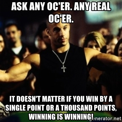 Official OC Leaderboard-ask-any-ocer-any-real-ocer-doesnt-matter-if-you-win-single-point-thousand-points-wi.jpg