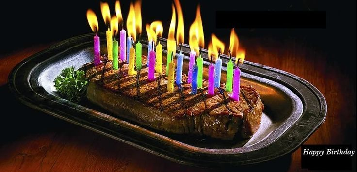 Click image for larger version.  Name:happy-birthday-steak-7.jpg Views:40 Size:52.2 KB ID:239635