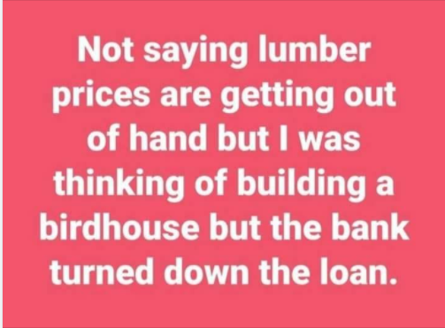 Funny Picture Thread [14]-lumber-prices.png