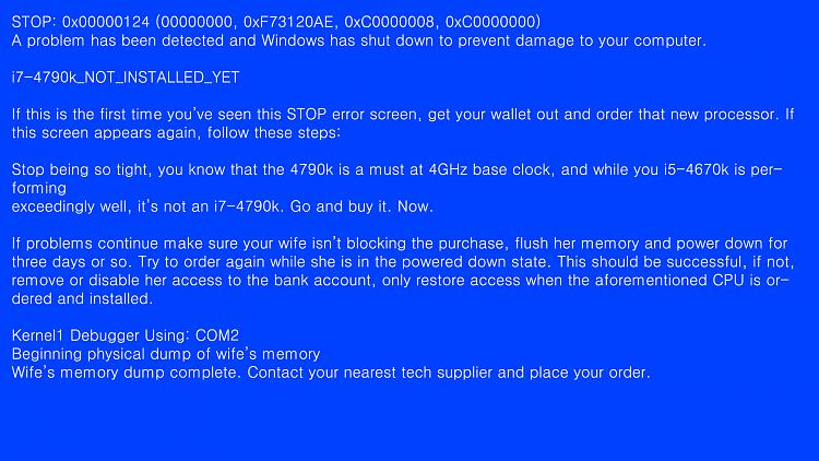 Click image for larger version.  Name:BSOD Wallpaper.jpg Views:769 Size:869.9 KB ID:16020