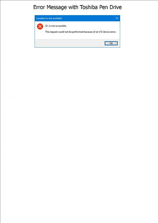 Click image for larger version.  Name:Error Message with Toshiba Pen Drive.jpg Views:1 Size:65.7 KB ID:163104