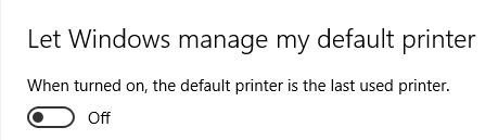 Click image for larger version.  Name:OFF . Let Windows manage my default printer.PNG Views:26 Size:6.2 KB ID:76354
