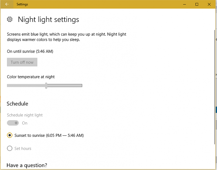 night light greyed out? Stopped working - Windows 10 Forums