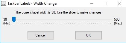 Click image for larger version.  Name:taskbar labels width changer gui.jpg Views:23 Size:26.2 KB ID:178718