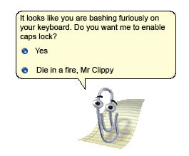 Click image for larger version.  Name:mr-clippy-angry.jpg Views:2020 Size:21.6 KB ID:27620