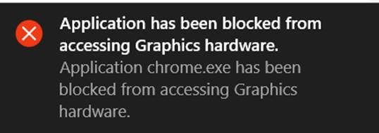 Application has been blocked from accessing graphics hardware-error.jpg