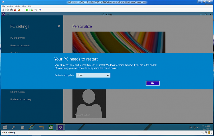 Click image for larger version.  Name:2014-10-23 10_28_43-Windows 10 Tech Preview X86 on SHOP-WIN8 - Virtual Machine Connection.png Views:77 Size:320.0 KB ID:7365