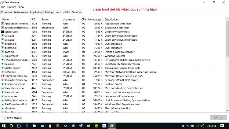 Click image for larger version.  Name:7 8 clean boot details when cpu running high.jpg Views:1 Size:319.5 KB ID:143092