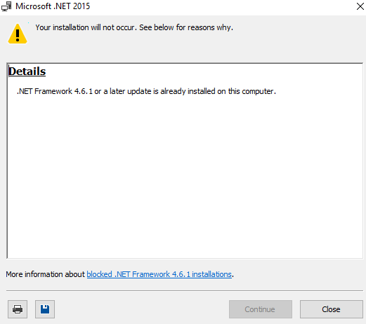 Click image for larger version.  Name:Microsoft net framework 4.61 or later is already installed on this computer 4 24 2017.PNG Views:36 Size:9.3 KB ID:131982