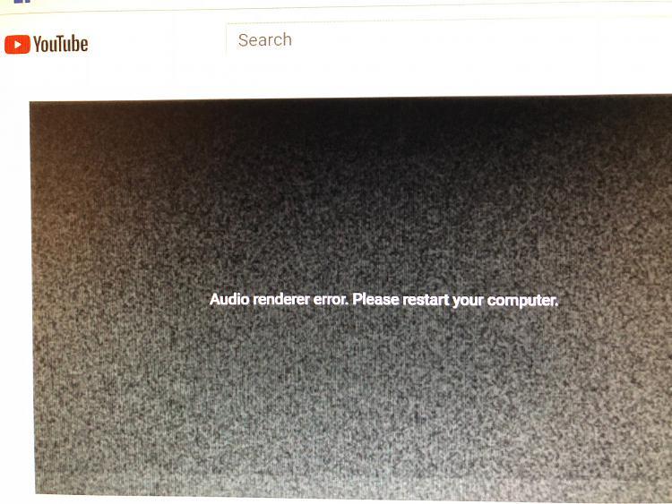 """audio renderer error. please restart your computer"" error youtube-img_1628.jpg"