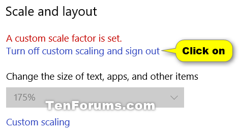 Change DPI Scaling Level for Displays in Windows 10-turn_off_custom_scaling.png