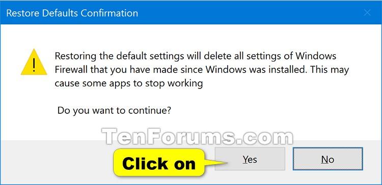 Name:  Windows_Firewall_Restore_defaults-3.jpg Views: 13237 Size:  51.9 KB