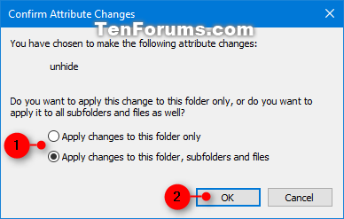 Set or Unset Hidden Attribute of Files and Folders in Windows 10-confirm_unhide_files_folders_ribbon.png