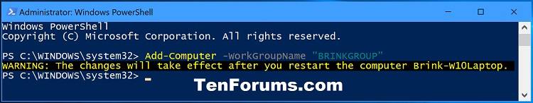 Name:  Change_Workgroup_in_PowerShell.jpg Views: 26114 Size:  50.7 KB