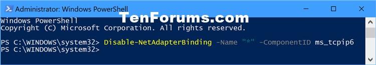Name:  Disable_All_IPv6_PowerShell.jpg Views: 11332 Size:  29.9 KB