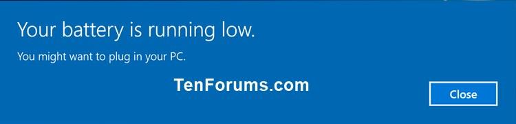 Name:  Windows_10_Low_battery_notification.jpg Views: 226 Size:  18.5 KB