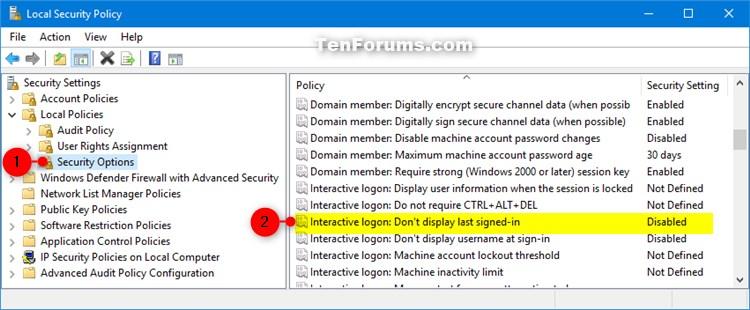 Name:  secpol_Do_not_display_last_user_name-1.jpg Views: 21843 Size:  80.1 KB