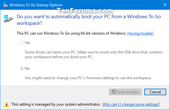 Name:  Windows_To_Go_Startup_Options.png Views: 482 Size:  22.3 KB