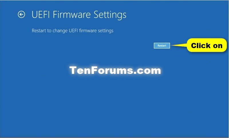 Boot to UEFI Firmware Settings from inside Windows 10 | Tutorials