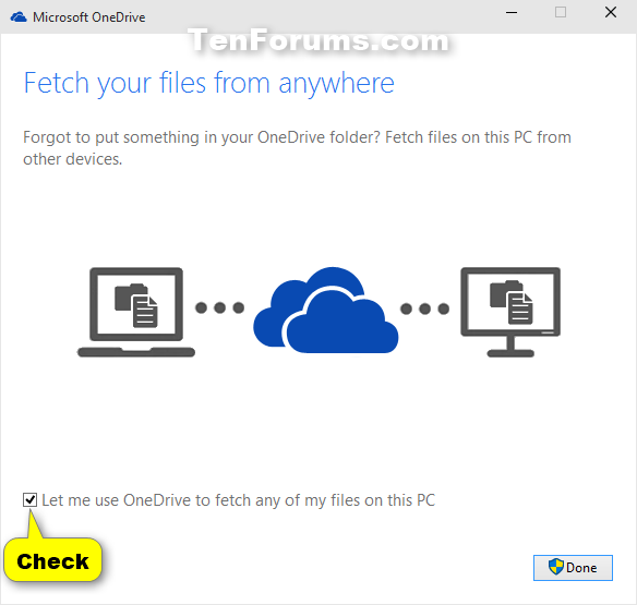 Name:  Add_PC_to_fetch_files_from_OneDrive-6.png Views: 6997 Size:  29.9 KB