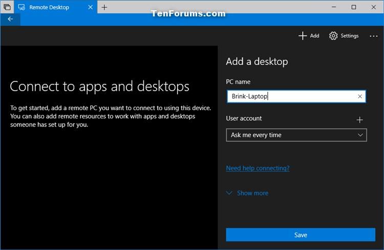 Add Remote Desktop Connection in Remote Desktop app on Windows 10 PC-add_remote_desktop_connection_in_app-3b.jpg