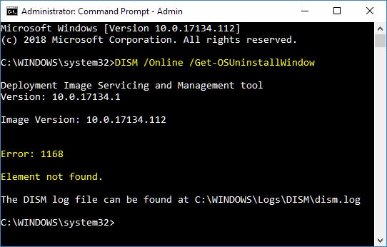 Name:  Dism GetOSUninstallWindow - element not found.PNG Views: 386 Size:  15.0 KB