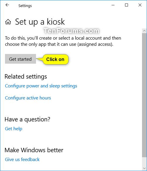 Setup or Remove a Kiosk Account using Assigned Access in Windows 10-setup_kiosk_assigned_access-2.png