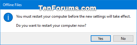 Enable or Disable Offline Files in Windows-restart.png