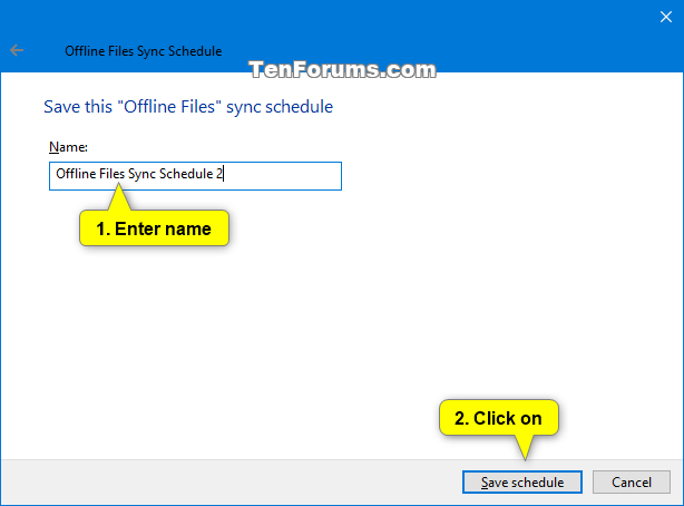 Name:  Create_new_Offline_Files_sync_schedule-7.png Views: 93 Size:  16.9 KB