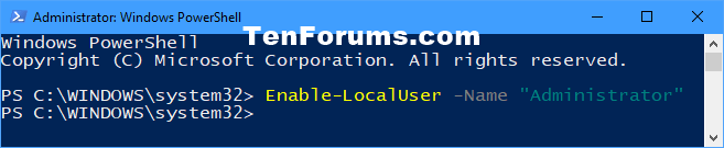 Name:  Enable_built-in_Administrator_in_PowerShell.png Views: 2717 Size:  6.0 KB
