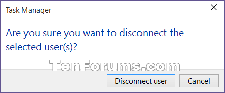 Name:  Task_Manager_Disconnect.png Views: 98538 Size:  7.3 KB