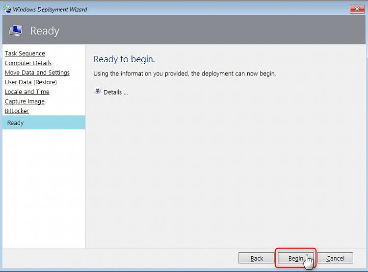 Microsoft Deployment Toolkit - Easy and Fast Windows Deployment-begin-deployment.jpg