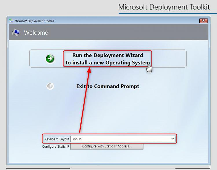 Microsoft Deployment Toolkit - Easy and Fast Windows Deployment-run-deployment-wizard.jpg