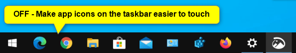 Turn On or Off Taskbar Icons Easier to Touch for Windows 10 2in1 PC-off-make_app_icons_on_the_taskbar_easier_to_touch.png