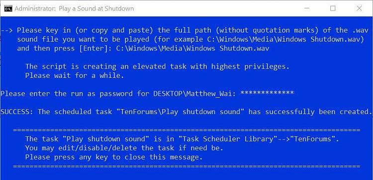 Play Sound at Shutdown in Windows 10-3.-success.jpg