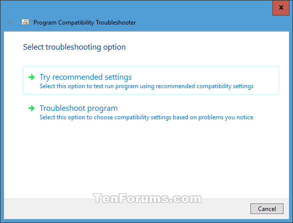 Change Compatibility Mode Settings for Apps in Windows 10-troubleshoot_compatibility-3.png