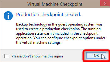 Create and Use Hyper-V Checkpoints in Windows 10-2014-10-06_00h59_53.png