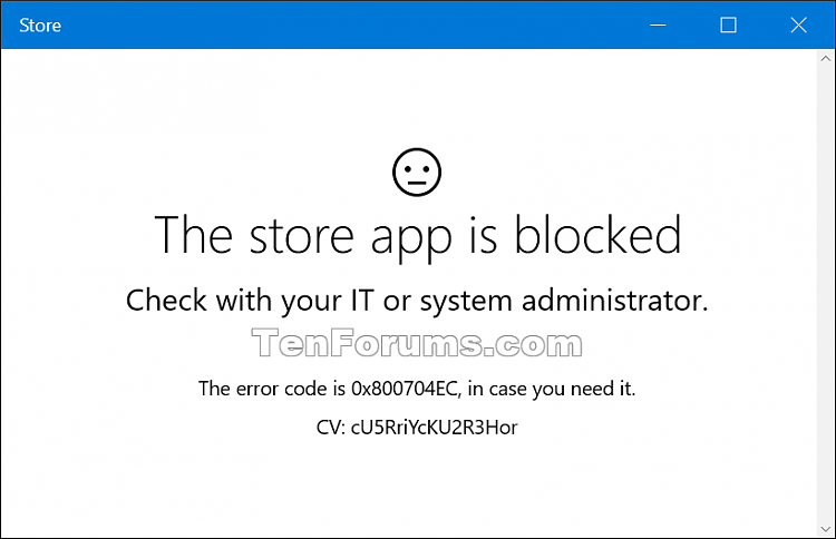 Allow or Block Access to Microsoft Store App in Windows 10-store_app_is_blocked.png