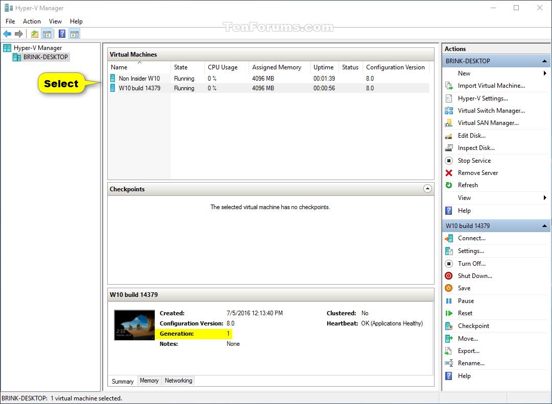 See If Hyper V Virtual Machine Is Generation 1 Or 2 Gen Memori Komputer Click Image For Larger Version Name Manager Views
