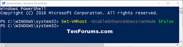 Turn On or Off Hyper-V Enhanced Session Mode in Windows 10-enhanced_session_mode_off_powershell.png