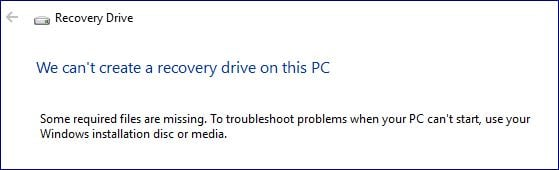 Name:  Cannot create recovery drive - missing files.JPG Views: 146 Size:  22.9 KB