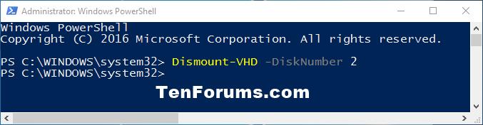 Name:  Dismount-VHD_-DiskNumber_PowerShell.png Views: 29219 Size:  13.0 KB