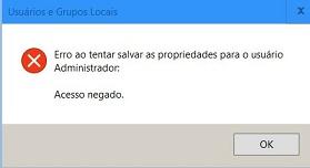 Click image for larger version.  Name:erro mudar propriedades do administrador.jpg Views:23 Size:10.3 KB ID:110014