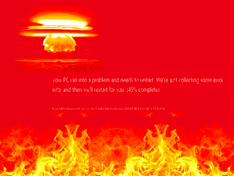 Click image for larger version.  Name:Nuclear Screen of Death.png Views:11 Size:1.20 MB ID:115196
