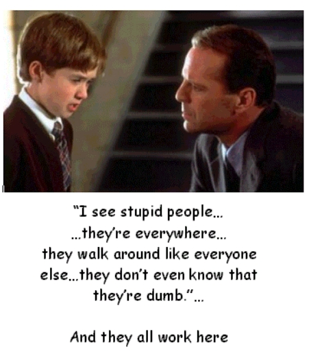 Click image for larger version.  Name:StupidPeople.jpg Views:71 Size:143.0 KB ID:145488