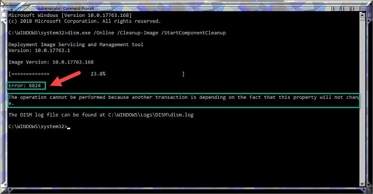 Current Status of Windows 10 October 2018 Update version 1809-error-6824-when-running-dism-startcomponentcleanup.png