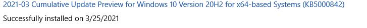 KB5000842 CU Windows 10 v2004 build 19041.906 and v20H2 19042.906-screenshot-2021-03-29-163709.png