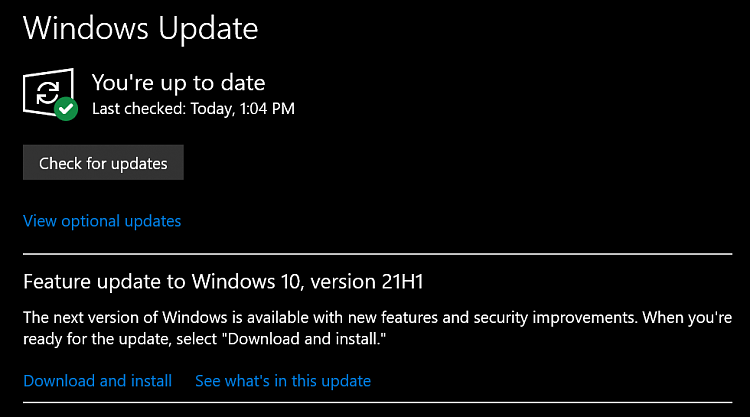 How to get the Windows 10 May 2021 Update version 21H1-2021-05-18_13h04_43.png
