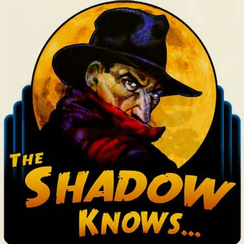 Click image for larger version.  Name:The Shadow Knows.jpg Views:14 Size:30.5 KB ID:44174