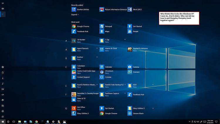 I had to do clean install of win 10 so I d/l Anniversary Edition. Blah-listing-all-programs-new-windows-10-looks-like-win-8.jpg